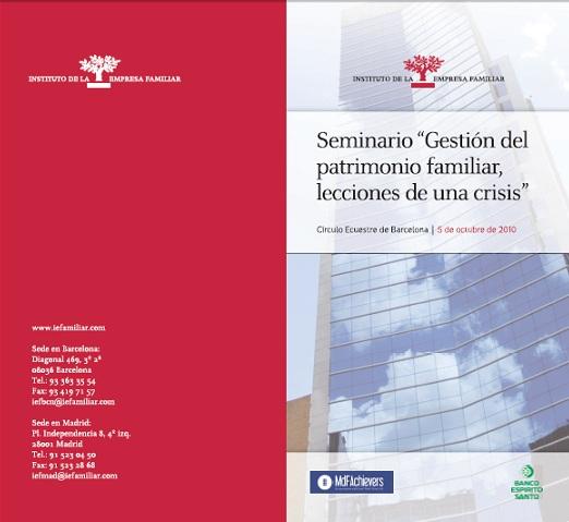 Seminario Gestión del patrimonio familiar, lecciones de una crisis, Instituto de Empresa Familiar, Octubre 2010