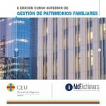 Curso Superior de Gestión de Patrimonios Familiares, II edición, Marzo 2012, MdF Family Partners y CEU Escuela de Negocios